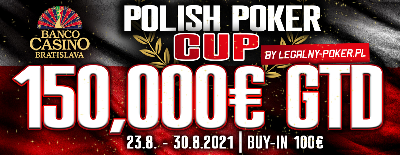 Polish Poker Cup mit GTD € 150.000 –verschoben in den August!