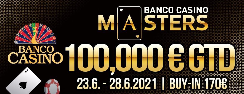 Banco Casino Masters € 100.000 GTD startet – Wer kann € 170 in mindestens € 20.000 umwandeln?